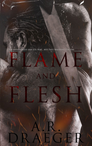 Flame and Flesh